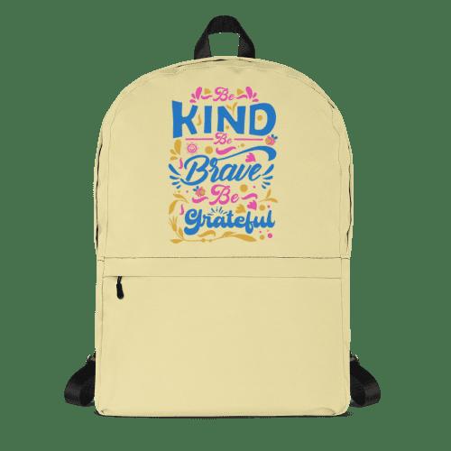 Be Kind Brave Grateful Backpack