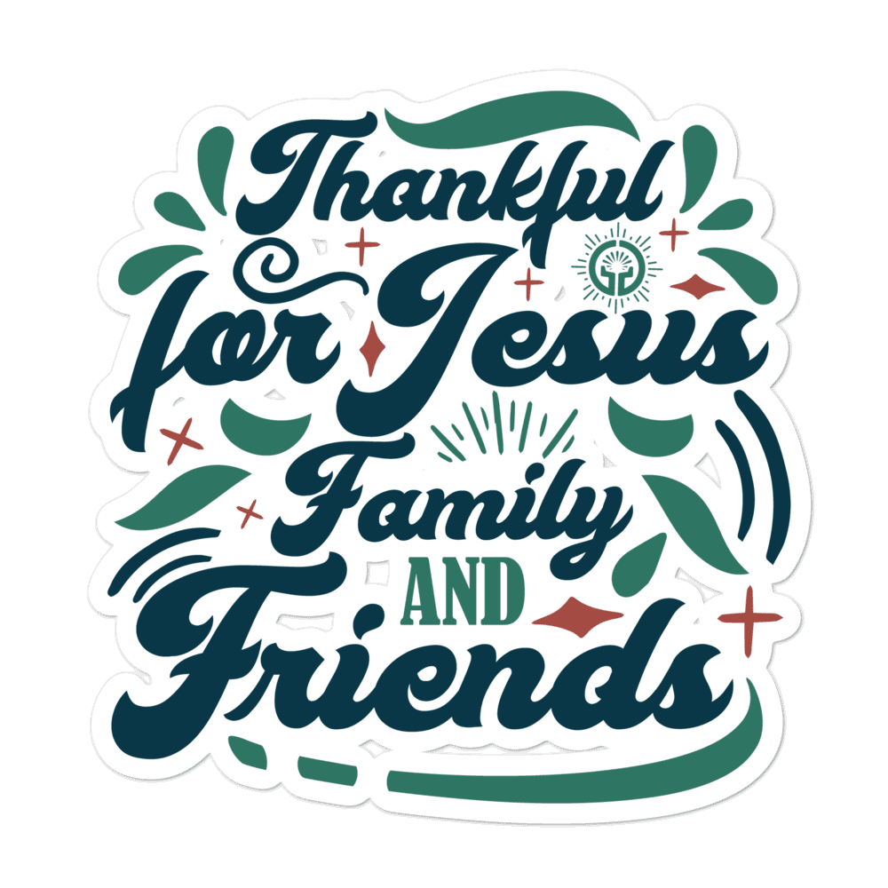 Thankful for Jesus Family Friends Bubble-free stickers