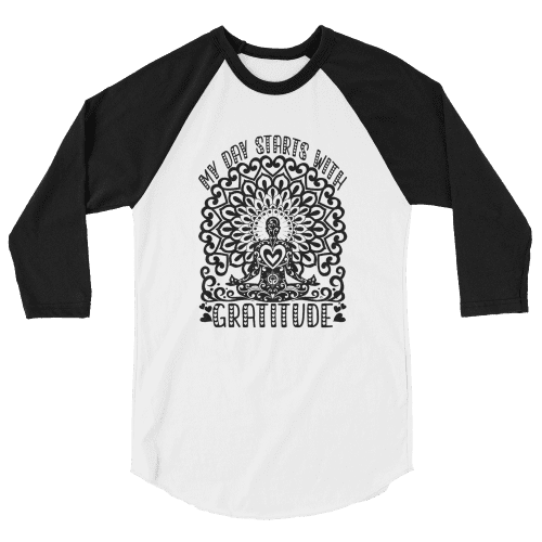 Cool My Day Starts with Gratitude 3/4 Sleeve Raglan Shirt