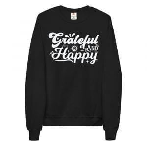 Grateful & Happy Unisex fleece sweatshirt