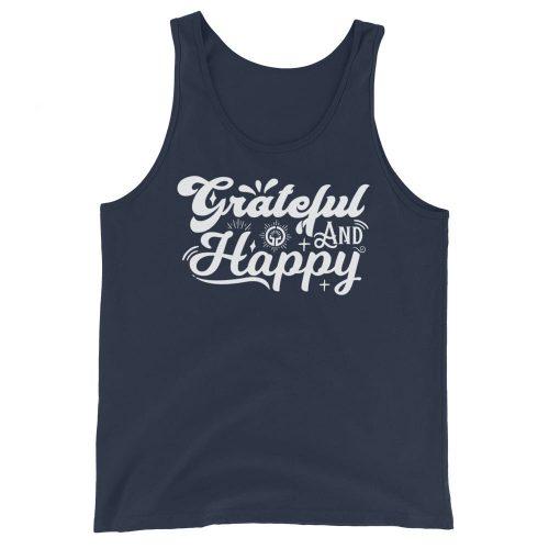 Grateful and Happy Unisex Tank Top