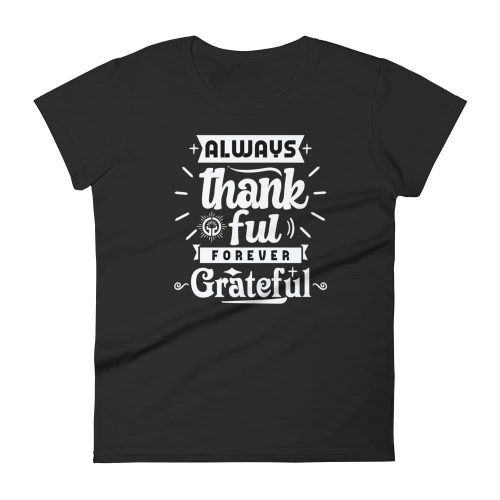 Always Thankful fitted t-shirt