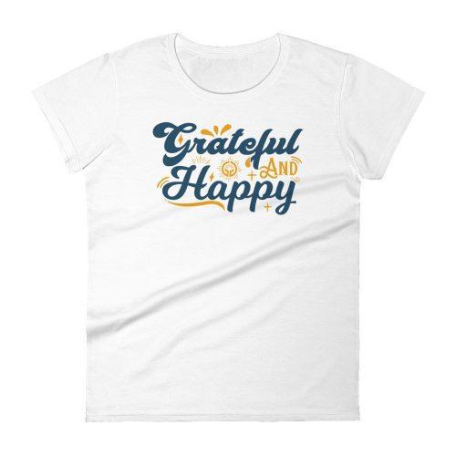 Classic Grateful and Happy Women's Short Sleeve Tee
